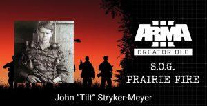 """S.O.G. Prairie Fire Stories #1: John """"Tilt"""" Stryker-Meyer"""