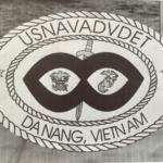 NAD or Naval Advisory Detachment- DANANG